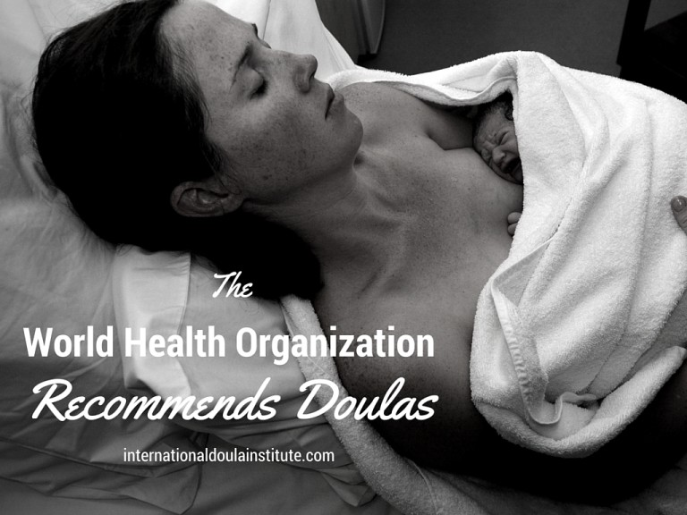 World Health Organization Recommends Doulas