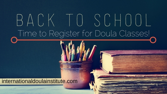 Back to School: Time to Register for Doula Classes!